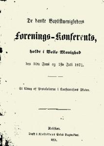 De_danske_Baptistmenigheders_forenings_Konferents_holdt_i_Veile_Menighed_den_30te_Juni_og_1ste_Juli_1871